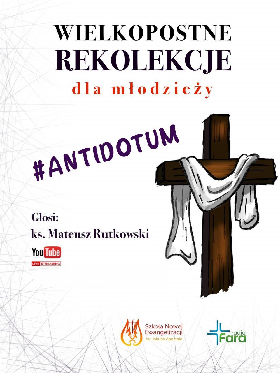 RF_SNE_2020_WielkopostneRekolekcjeDlaMłodzieży_ANTIDOTUM_ksMateuszRutkowski